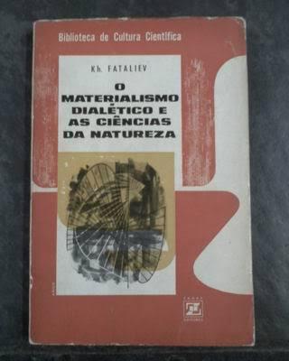 O MATERIALISMO DIALÉTICO E AS CIÊNCIAS DA NATUREZA (Kh. Fataliev)